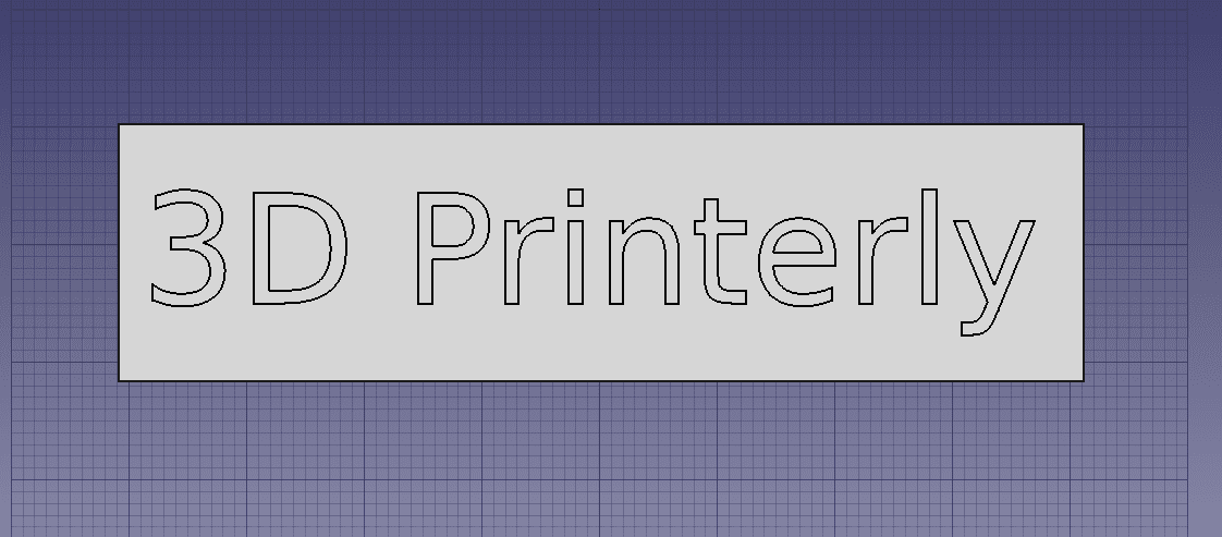 How to Make 3D Text - FreeCAD Rectangle Background - 3D Printerly